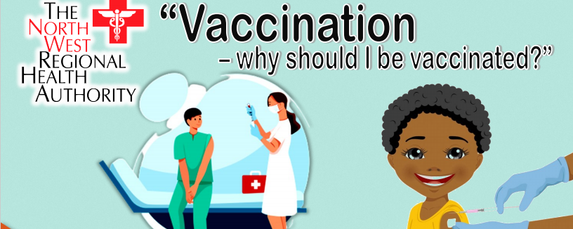 Vaccination – Why should I be vaccinated ?